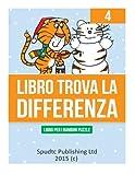 Libro Trova La Differenza: Libro Per I Bambini Puzzle: 4