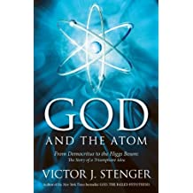 God and the Atom by Victor J. Stenger (2013-04-09)