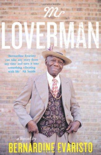 Mr Loverman by Evaristo, Bernardine (2013) Paperback