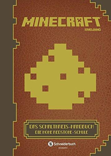 Minecraft Pc (Minecraft, Das Schaltkreis-Handbuch: Die Hohe Redstone-Schule)