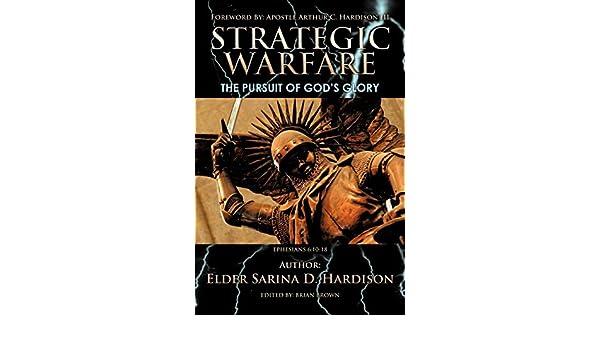 Strategic Warfare:The Pursuit of God's Glory