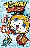 """Afficher """"Yo-kai watch n° 11 Yo-Kai Watch, 11"""""""