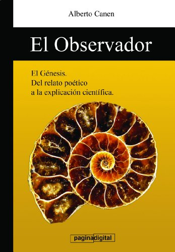 Portada del libro El observador - El Genesis y la ciencia, La Biblia y la Creacion