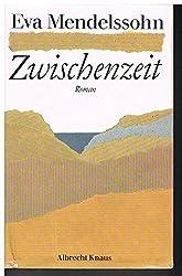 Mendelssohn, Eva - Zwischenzeit