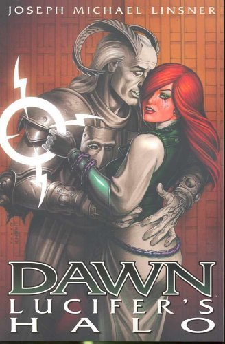 Dawn Volume 1: Lucifers Halo (Dawn (Image Comics)) (v. 1) by Joseph Michael Linsner (2009-06-02)