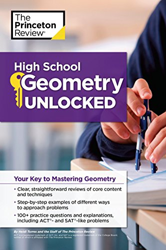 Read PDF High School Geometry Unlocked Subject Review Popular Ebook By Princeton