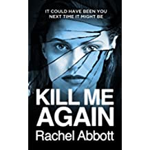 Kill Me Again: The gripping psychological thriller with a shocking twist (English Edition)