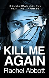 Kill Me Again: The gripping psychological thriller with a shocking twist (Tom Douglas Thrillers Book 6)