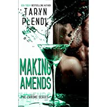 Making Amends (The Chrome Series Book 4)