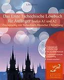 Das Erste Tschechische Lesebuch für Anfänger: Stufen A1 und A2 zweisprachig mit tschechisch-deutscher Übersetzung (Gestufte Tschechische Lesebücher)