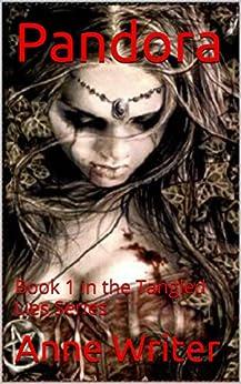 Pandora: Book 1 in the Tangled Lies Series (English Edition) par [Writer, Anne]
