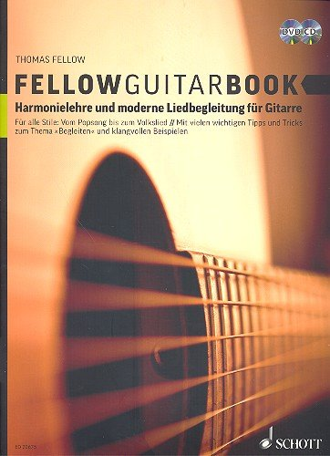 Fellow Guitar Guitare: harmonie Leçon et moderne chanson Accompagnement Pour Ordinateur Portable avec CD + DVD [Partition] Thomas Fellow
