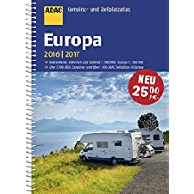 ADAC Camping- und Stellplatzatlas Europa 2016/2017 (ADAC Atlanten)