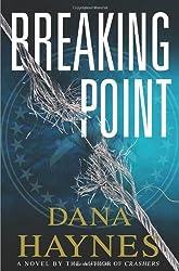 Breaking Point by Dana Haynes (2011-11-08)