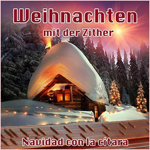 Weihnachten mit der Zither (Deutsche Weihnachtslieder)