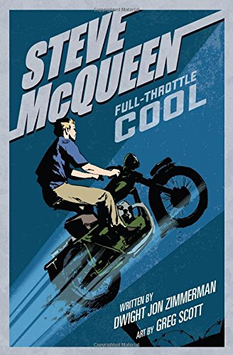Steve McQueen: Full-Throttle Cool