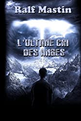 L'ultime cri des anges