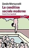 La condition sociale moderne par Martuccelli