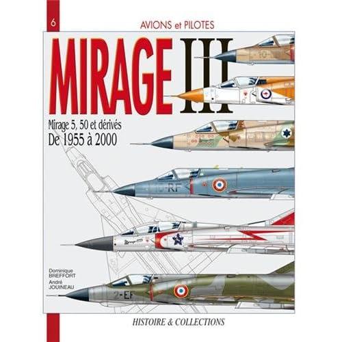 Avions et pilotes : Mirage III  1955-2000