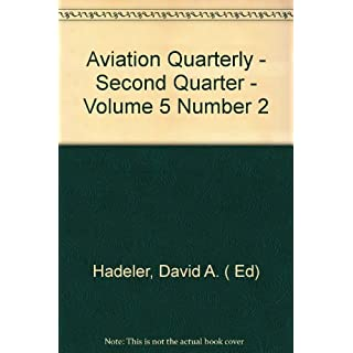 Aviation Quarterly - Second Quarter - Volume 5 Number 2