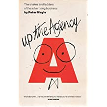 Up the Agency: Snakes and Ladders of the Advertising Business