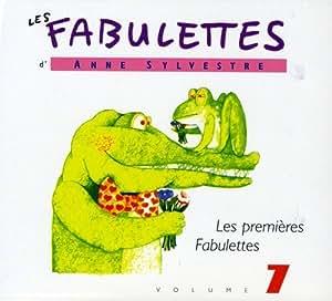 Les Fabulettes D'Anne Sylvestre /Vol.7 : Les Premières Fabulettes