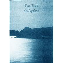 Das Buch der Synthese
