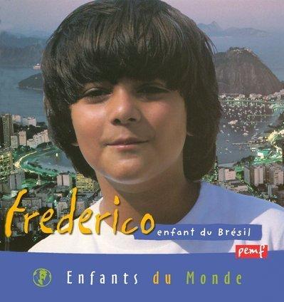 Frederico, enfant du Brésil