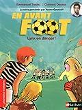 """Afficher """"En avant foot n° Tome 5 Lynx en danger !"""""""