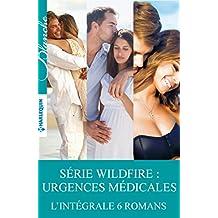 Série Wildfire : urgences médicales : L'intégrale 6 romans (Wildfire, urgences médicales)