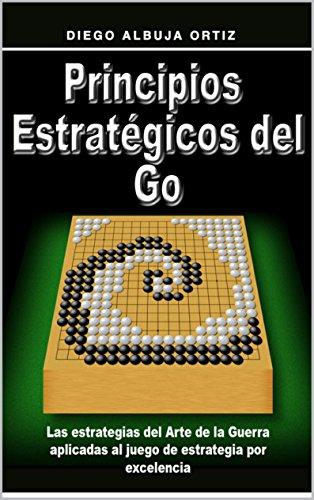 Principios Estratégicos del Go (Principios del Go nº 2)