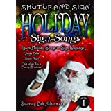 Christmas Holiday Songs in Sign Language from SHUT UP AND SIGN by Bob Hiltermann