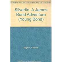 Silverfin: A James Bond Adventure (Young Bond)