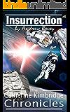 The Catherine Kimbridge Chronicles #6, Insurrection (English Edition)