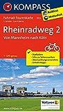 Rheinradweg 2, Von Mannheim nach Köln: Fahrrad-Tourenkarte. GPS-genau. 1:50000. (KOMPASS-Fahrrad-Tourenkarten, Band 7012)