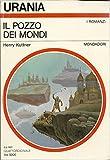 IL POZZO DEI MONDI - Mondadori - amazon.it