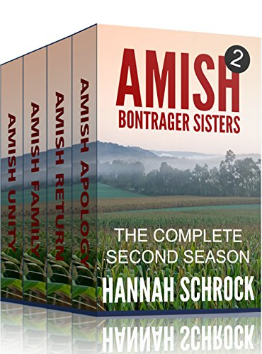 Amish Bontrager Sisters 2 The Complete Second Season Amish Romance Short Amish Romance Stories