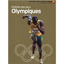 Histoire des Jeux Olympiques de Chris Oxlade,David Ballheimer,Bruno Porlier (Traduction) ( 28 juin 2012 )