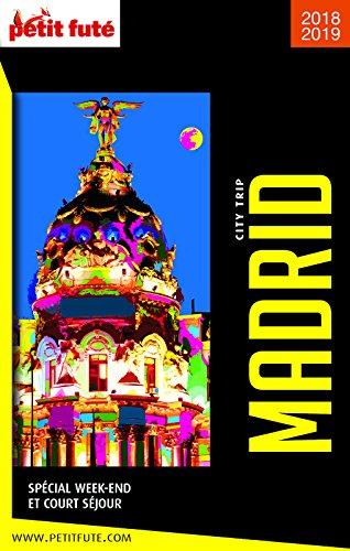 MADRID CITY TRIP 2018/2019 City trip Petit Futé (CityTrip)