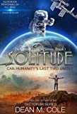 Solitude: Dimension Space Book One by Dean M. Cole