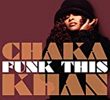 Songtexte von Chaka Khan - Funk This