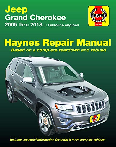 Jeep Grand Cherokee from 2005-2018 Haynes Repair Manual: (does Not Include Information Specific to Diesel Engine Models or 6.2l Supercharged Models) (Hayne's Automotive Repair Manual)