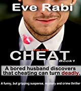 Mystery, Thriller & Suspense Book 1 - The Cheat (A crime and suspense novel, crime fiction books) (A tale of lies and Infidelity) (English Edition)