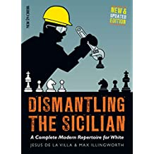 DISMANTLING THE SICILIAN NEW A