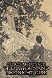 [The Day Boy and the Night Girl] (By: George MacDonald) [published: April, 2008]