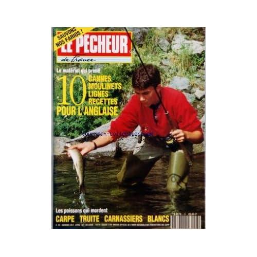 PECHEUR DE FRANCE (LE) [No 93] du 01/04/1991 - 10 CANNES - MOULINETS - LIGNES - RECETTES POUR L'ANGLAISE - CARPE - TRUITE - CARNASSIERS - BLANCS - LES POISSONS QUI MORDENT