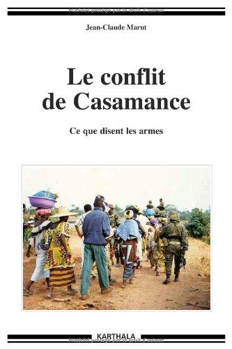 Le conflit de Casamance. Ce que disent les armes