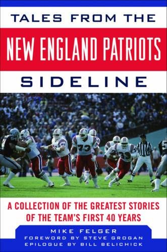 Price comparison product image Tales From The New England Patriots Sidelines (Tales from the Team)