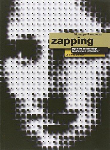 Zapping. Argomenti di basic design. Per gli Ist. tecnici e professionali. Con espansione online