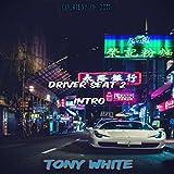 Driver Seat 2 (Intro) [Explicit]